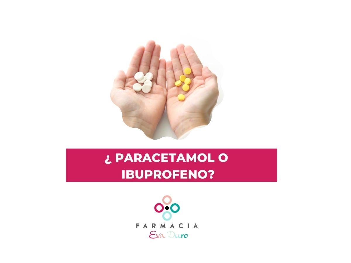 ¿ Paracetamol o Ibuprofeno?