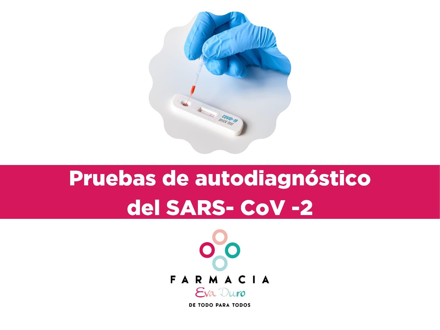 Pruebas de autodiagnóstico del SARS- CoV -2.